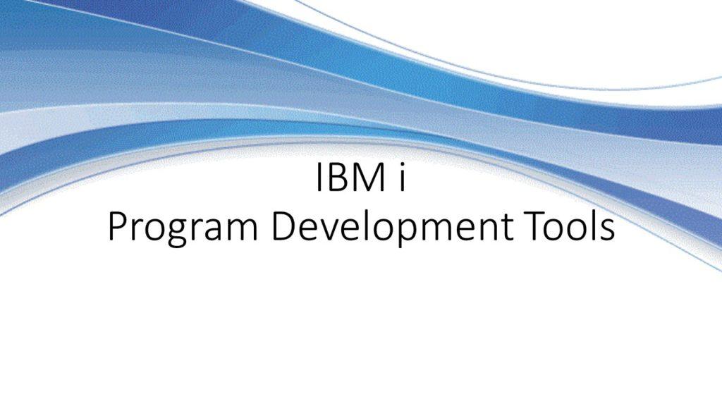 Online Course: IBM i Program Development Tools