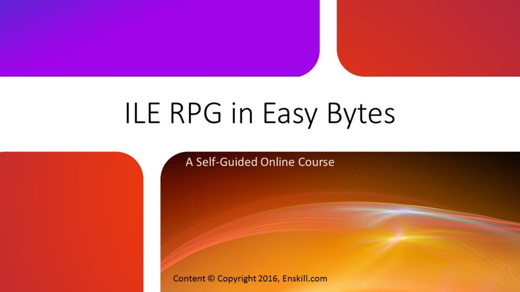 Online course: ILE RPG in Easy Bytes